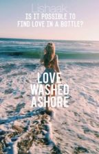 Love Washed Ashore (A Short Story) (completed) by Lishaak