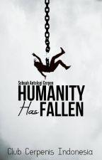 Humanity Has Fallen by CCI1602