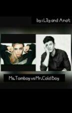 Ms. Tomboy VS Mr. Ketus by lilyanat