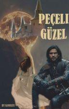 Peçeli Güzel(Seri 1) by kamalye