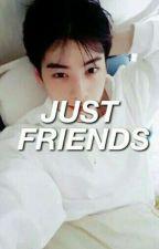 Just Friends  ➳ EunWoo by kkxebsong