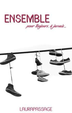 Ensemble (Pour toujours, à jamais...) by Laurapassage