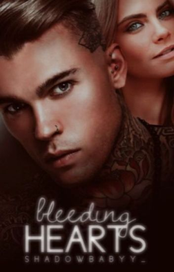 Bleeding Hearts| #Wattys2017