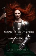 Assassin De L' Empire          by Dh_amelie