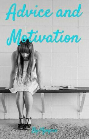 Advice & Motivation by 14joycee