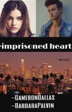 Imprisoned Heart//CameronDallas by MianOneLove