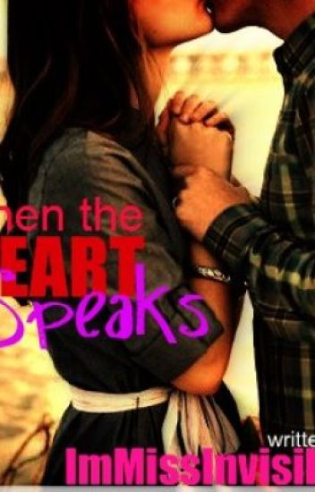 When the heart speaks :) -- Hiatus and Editing ;)