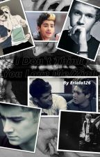 I Don't Think You Love Me/Ziall [Book 2] - Zakończone by Eriala126