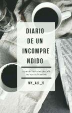 Diario de un Incomprendido © #Cry1  by TrueMonsters