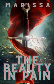The Beauty in Pain | Book One of In Pain Trilogy (#Wattys2016)