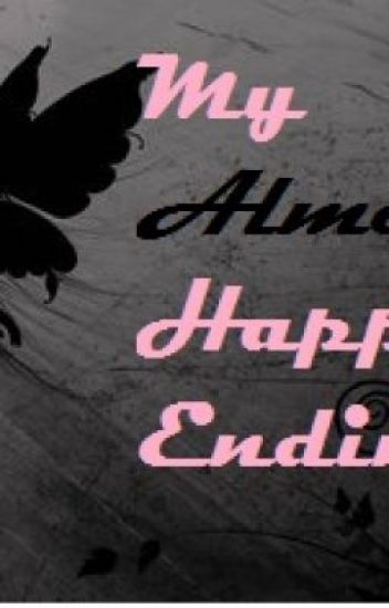 """My """"Almost"""" Happy Ending"""
