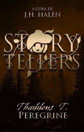 Storytellers di Thaddeus T. Peregrine by jh_halen
