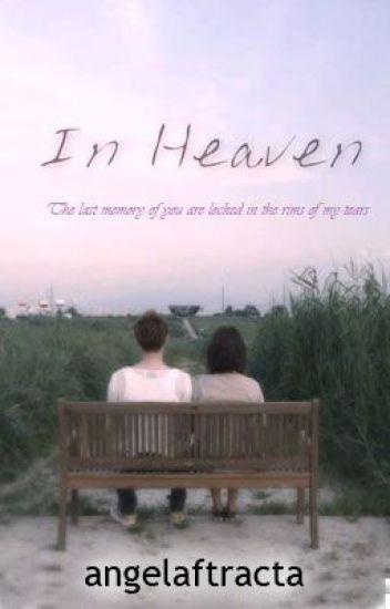 In Heaven (TAMAT)