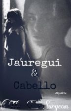 (1) Jauregui & Cabello // The Surgeon by AllysWife