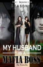 My Husband is a Mafia Boss (Season 3)Chapter 6 by jezreelll