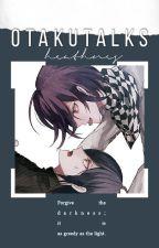 ✔ otaku talks by heathnes