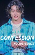 Confession • Jeon Jungkook by Jimin_heartbreaker