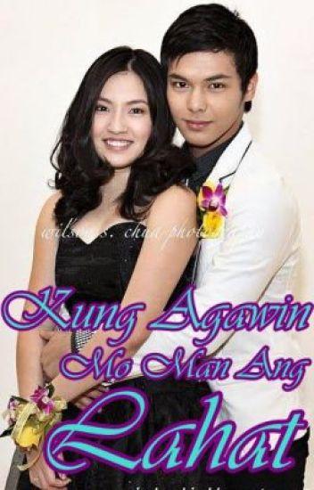 Kung Agawin Mo Man Ang Lahat (on hold)