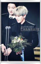 Chanbaek | short stories II by firelight88