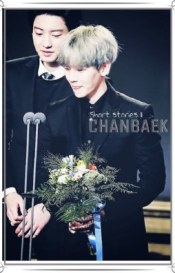 Chanbaek | short stories II