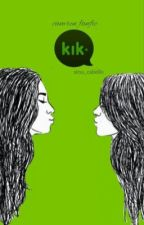 Kik ; Camren by Sinu_Cabello