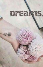 Dreams by arastylescarrot