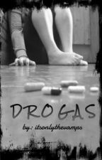 Drogas. by itsonlythevamps