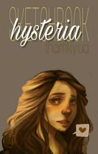 Hysteria {Sketchbook} by thamkyua