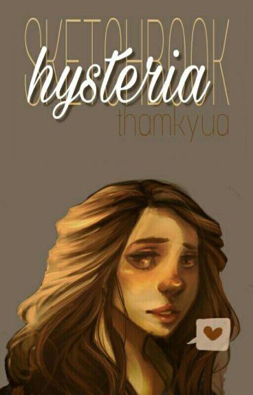Hysteria {Sketchbook}