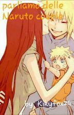 Parliamo Delle Naruto Couple by Kikyfox24