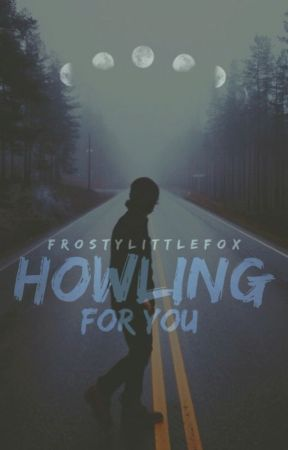 Howling for You by FrostyLittleFox