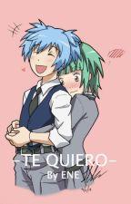 -Te Quiero-  [by ene ♡]  by hi_ene_chan
