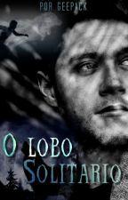 O Lobo Solitário N.H - Spin-off   by geepack