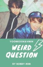 weird question | yoonkook&vmin by scftrichie