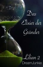 Das Elixier der Gründer - Lilian II by DreamJunkie