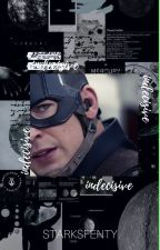 Indecisive | Steve Rogers [AU]. by KarlTheAuthor