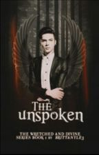 The Unspoken: Things You Never Noticed ✘ by BrittanyLe3