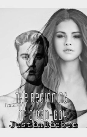 The Beginning of a Bad Boy 》A German Justin Bieber Fanfiction《  《 by JBloveYOU