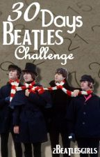 30 Days Beatles Challenge (French) by 2beatlesgirls