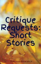 Critique Requests: Short Stories by Princess-Takumi