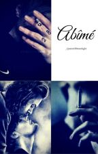 OS Abimé [L.S] by _QueenOfMoonlight