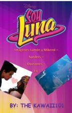 Soy Luna - Imágenes Lumón y Mikerol - Spoilers - Opiniones - Etc. by TheKawaii101