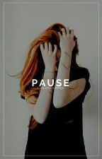 2 ; Pause | ✓ by ceraunophic