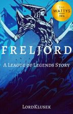 Freljord: A League of Legends Story by Sharukhr