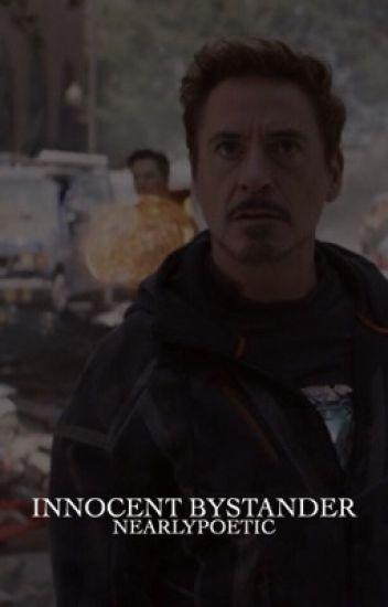Innocent Bystander  | T. Stark ✔️