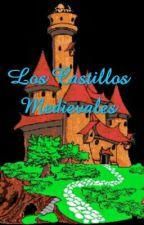 Los Castillos Medievales by vanessa_soto03