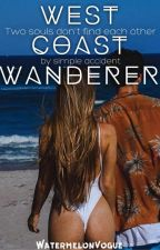 West Coast Wanderer by watermelonvogue