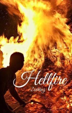 Book 1: Hellfire [BoyXboY] by 2Seriuz