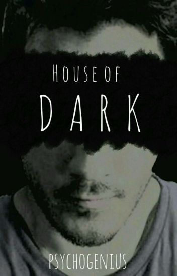 House Of Dark (Darkiplier Story)