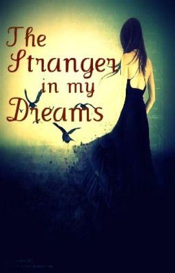 The Stranger in my Dreams